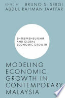 Modeling Economic Growth in Contemporary Malaysia