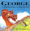 George  the Dragon and the Princess