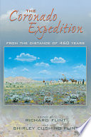 The Coronado Expedition  : From the Distance of 460 Years