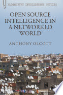 Open Source Intelligence in a Networked World