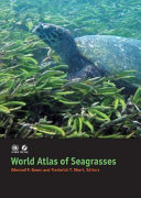 World Atlas of Seagrasses