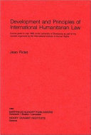 Development and Principles of International Humanitarian Law