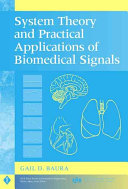 System Theory and Practical Applications of Biomedical Signals