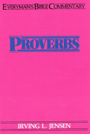 Proverbs  Everyman s Bible Commentary