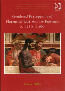 Gendered Perceptions of Florentine Last Supper Frescoes  c  1350   1490