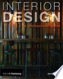 Interior Design: A Professional Guide
