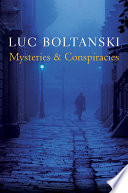 Mysteries and Conspiracies  : Detective Stories, Spy Novels and the Making of Modern Societies