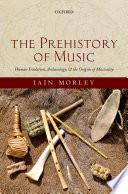 The Prehistory of Music