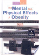 The Mental and Physical Effects of Obesity