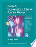 """Plunkett's E-Commerce & Internet Business Almanac 2008"" by Jack W. Plunkett, Plunkett Research Ltd"