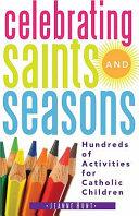 Celebrating Saints and Seasons