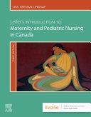 Leifer s Introduction to Maternity   Pediatric Nursing in Canada E Book