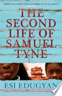 The Second Life of Samuel Tyne