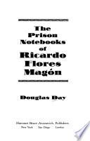 The Prison Notebooks of Ricardo Flores Magón
