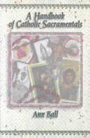 A Handbook of Catholic Sacramentals