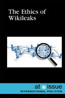 The Ethics of WikiLeaks