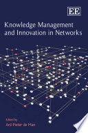 Knowledge Management and Innovation in Networks Book