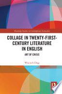 Collage in Twenty First Century Literature in English