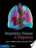 Respiratory Disease in Pregnancy