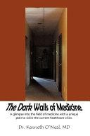 The Dark Walls of Medicine