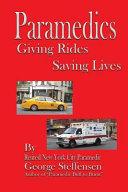 Paramedics Giving Rides Saving Lives