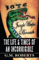 Pdf The Life & Times of an Incorrigible Telecharger