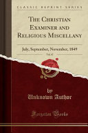 The Christian Examiner And Religious Miscellany Vol 47