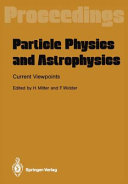 Particle Physics and Astrophysics  Current Viewpoints