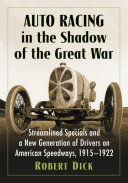 Auto Racing in the Shadow of the Great War