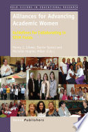 Alliances for Advancing Academic Women