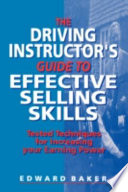 Driving Instructor S Guide To Effective Selling Skills