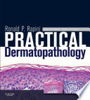 Practical Dermatopathology E Book