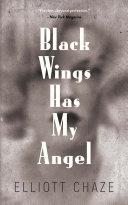 Black Wings Has My Angel ebook