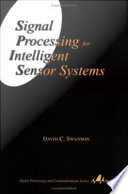 Signal Processing For Intelligent Sensor Systems Book PDF