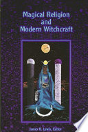 Magical Religion and Modern Witchcraft