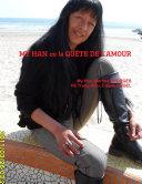 MY HAN ou la QUÊTE DE L'AMOUR