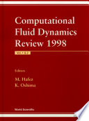 Computational Fluid Dynamics Review 1998 In 2 Volumes  Book PDF