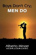 Boys Don't Cry; Men Do ebook