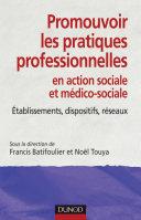 Pdf Promouvoir les pratiques professionnelles. Établissements, dispositifs et réseaux sociaux et médico- Telecharger