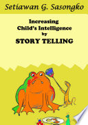 Increasing Child's Intelligence by Story Telling
