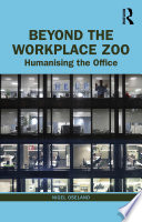 Beyond the Workplace Zoo