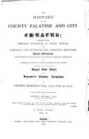 The History of the County Palatine and City of Chester