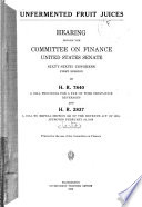 Unfermented Fruit Juices  Hearing Before a Subcommittee on H R  7840     Mar  30  1920 Book