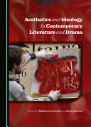Aesthetics and Ideology in Contemporary Literature and Drama Pdf/ePub eBook