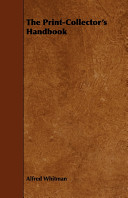 The Print-Collector's Handbook