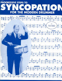 Progressive Steps to Syncopation for the Modern Drummer Book