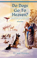 Do Dogs Go to Heaven  Revised Edition Book PDF