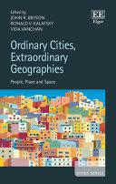 Ordinary Cities  Extraordinary Geographies
