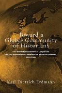 Toward a Global Community of Historians
