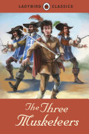 Pdf Ladybird Classics: The Three Musketeers Telecharger